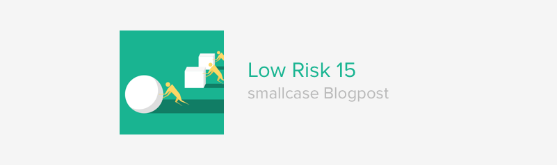 low risk 15 smallcase